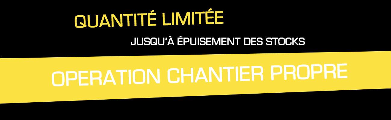 """Opération """"Chantier Propre"""""""