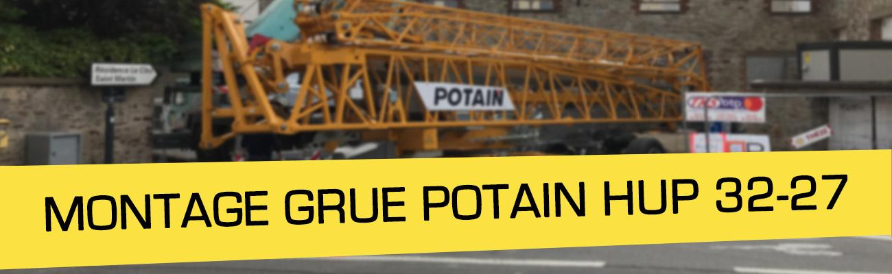 [Location] Montage Grue POTAIN HUP 32-27 à Rennes pour Thézé Construction